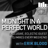 KEXP Presents Midnight In A Perfect World With Erik Blood