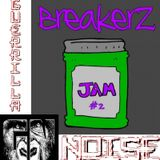 BreakerZ Jam #2