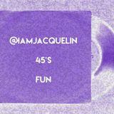 """iamjacquelin 7"""" 45s fun 2-6-19"""
