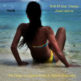 Soft 85 feat. Danna - Zasto nisi tu (Mr. Hugo vs Adrian Hour & Alberto Ruiz rmx)