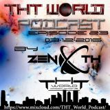 THT World Podcast ep. 23 by Zenoth