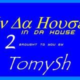 TomySh In Da House 2 (2012-11-07)