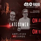 Amplified Show hosted by Latecomer