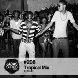 Jacasseries #208 Tropical Mix by Timal