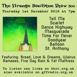 The Strange Boutique Show 300