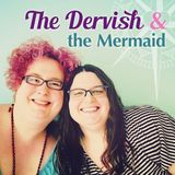 Nobody takes you seriously if you're 99% vegetarian - The Dervish and the Mermaid