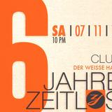 6 Jahre Zeitlos @ Weißer Hase | Clubmix