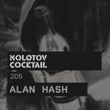 Molotov Cocktail 205 with Alan Hash
