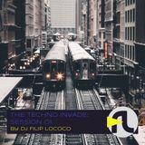DJ Filip Lococo - The Techno Invade; Session 01