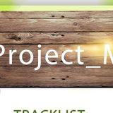 Project_M - Happy Birthday EDM Radio 2015 (05.04.2015)