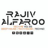 Rajiv Alfaroo-TECH ME Vol.25 [TECHNO]