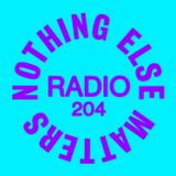 Danny Howard Presents...Nothing Else Matters Radio #204