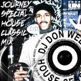 Special House / Classic Journey Redux Session 1 ★ DJ Don Welch ★•*¨*•♥♪•*¨*•*★
