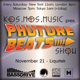 Kos.Mos.Music pres. Phuture Beats Show by Liquitek 21.11.15