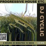 DJ Cyclic 10/19 2018 show 74 - progressive house etc. 3 hours 18 minutes 08 seconds
