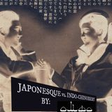 JAPONESQUE vs INDO-CHINOISERY