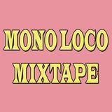 Mono Loco Mixtape Ft: DJ Foday (17/02/2017)