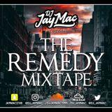 THE REMEDY MIXTAPE VOL.4 - MIXED BY DJ JAY MAC