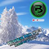WinterMix #03 mixed by B-Way