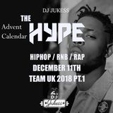 #TheAdventHype Day 11: Team UK Pt.1 Rap, Hip-Hop and R&B Mix - Instagram: DJ_Jukess