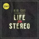 KIDCUT - Life on Stereo Vol. 1