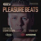 Pleasure Beats 167 (Deep Radio) [NL]