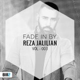 Fade IN◀︎ Vol 003- BY RJ (Reza Jalilian) Exclusive podcast on Bia2.com