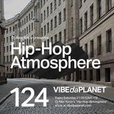 Hip-Hop Atmosphere #124 by DJ Alex Yurov @ VIBEdaPLANET.com