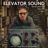 Elevator Sound w/ Regolith - 11th August 2017