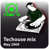 Tibo M, Techouse mix, May 2009