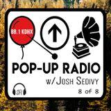 Pop-Up Radio on 88.1 KDHX - Episode 8