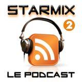 STARMIX : LE PODCAST 2