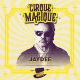 Cirque Magique Camping Saturday 03-08-19 JAYDEE