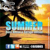 SUMMER - Bass House & Garage Edition - Mixed By DJ Sidies