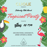 DJ BAILEY - CLIQUE PRESENTS 'TROPICAL PARTY' PROMO MIX