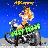 DJ KENNY EASY MOOD DANCEHALL MIX JAN 2018