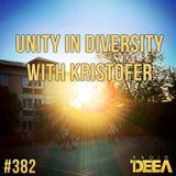 Kristofer - Unity in Diversity 382 @ Radio DEEA (07-05-2016)