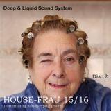 HOUSE-FRAU 15/16 - Disc. 2