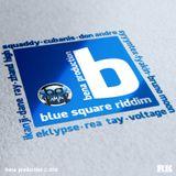 BLUE SQUARE RIDDIM MIX YB EXCITEMENT REGGAE RADIO