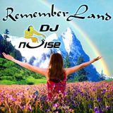 Dj Noise - RememberLand