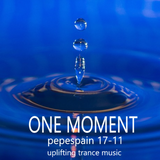 ONE MOMENT 17-11 - uplifting trance -