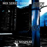MIX SERIES 02/008 - DJ NOSPEAK