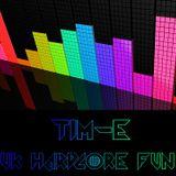 Tim-E UK Hardcore FUN