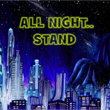 All Night.. Stand 007