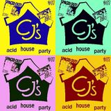 Welcome To CJ's....Acid House Party #07