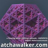 a floating point collision episode - AWWD016 - djset - electronicmusic - techno