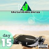 The Turntable Diaries Day 15 - Mixed By Wade