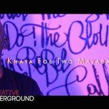 Creative Underground Episode 5: Khaya Mayaba