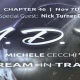 Michele Cecchi presents A Dream In Trance Chapter46 Special Guest Nick Turner