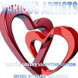 Various Artists - For the lovers Valentine's Edition (Mixed by Harry Solomon)